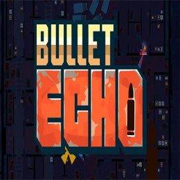 子弹回波(Bullet echo) v1.15.1