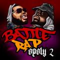 Battle Rap Opoly 2